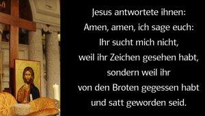 Das Evangelium vom 18. Sonntag im Jahreskreis (B) zum Hören und Sehen auf unserem Youtube-Kanal.