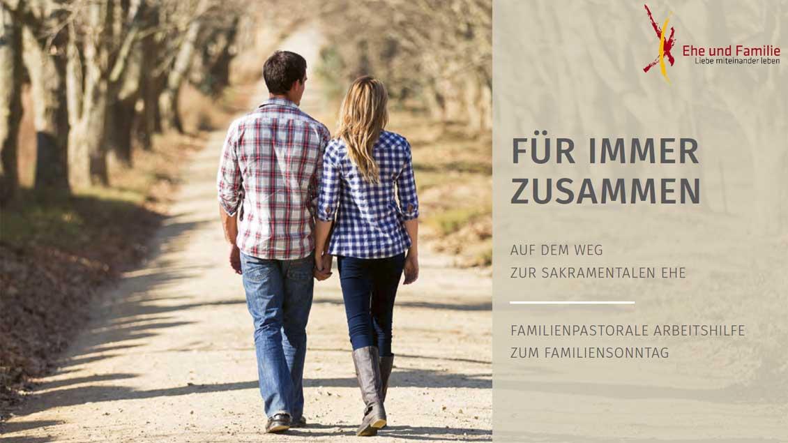 """""""Für immer zusammen – Auf dem Weg zur sakramentalen Ehe"""" Foto: Sekretariat der Deutschen Bischofskonferenz"""