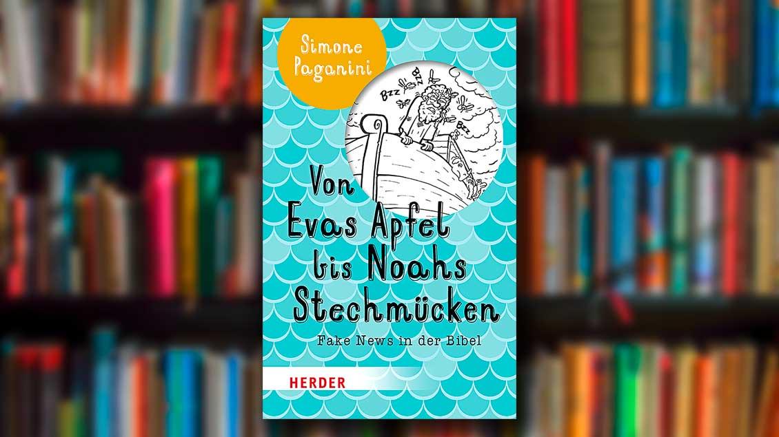 """Das Cover des Buches """"Von Evas Apfel bis Noahs Stechmücken"""" von Simone Paganini mit einer Karikatur, die den von Mücken umschwärmten Noah in seiner Arche zeigt."""