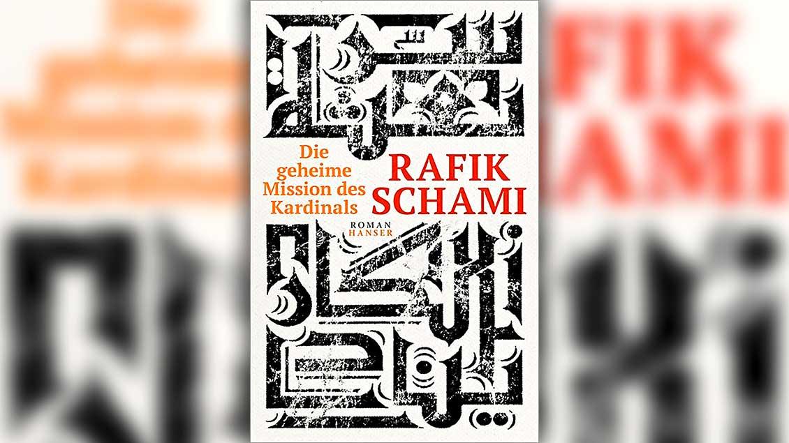 """Das Cover des neuen Krimis von Rafik Schami: Die geheime Mission des Kardinals""""."""