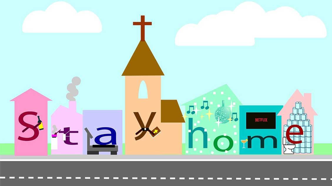 """Grafik mit Kirche und """"Stay home""""-Schrift"""